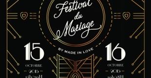 Festival du Mariage by Made in Love 2016 à Chevillon