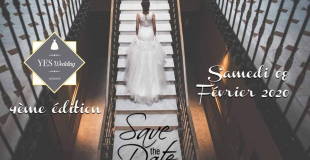 Salon du Mariage 2020 : Yes Wedding à L'Isle-sur-la-Sorgue (84)