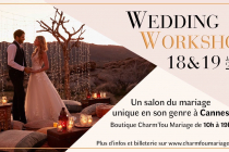 Wedding Workshop : Salon du Mariage 2020 à Cannes (06)