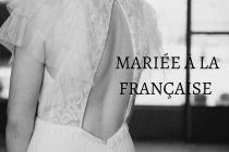 Salon du Mariage 2020 des Molières (91) : Mariée à la Française