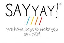 Say Yay !