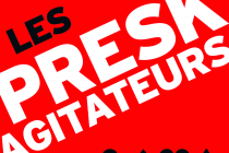 Les Presk'agitateurs