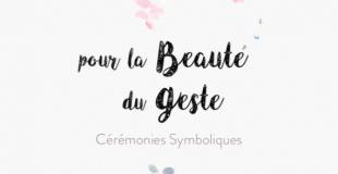 Pour la Beauté du Geste