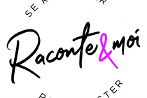 Raconte & Moi